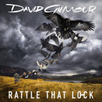David Gilmour - Rattle That Lock 2015