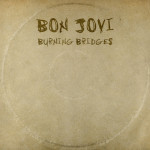 Bon Jovi - Burning Bridges 2015