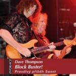 Dave Thompson: Block Buster! Pravdivý příběh Sweet