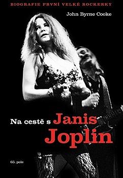 John Byrne Cooke: Na cestě s Janis Joplin