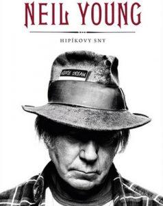 Neil Young: Hipíkovy sny