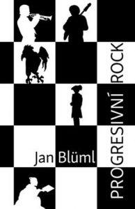 Jan Blűml: Progresivní rock