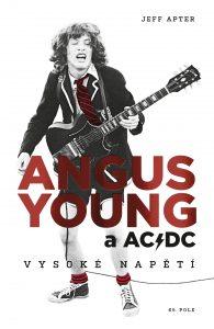 Jeff Apter: Angus Young a AC/DC - Vysoké napětí