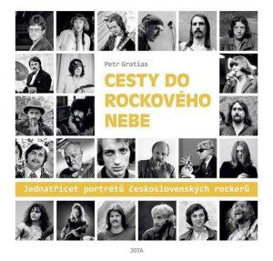 Petr Gratias: Cesty do rockového nebe