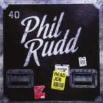 Phil Rudd: Head Job