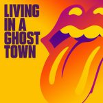 The Rolling Stones: Living In A Ghost Town
