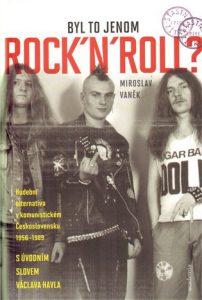 Miroslav Vaněk: Byl to jenom Rock 'n' Roll?